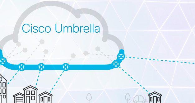 Cisco Umbrella, primera línea de defensa en Internet